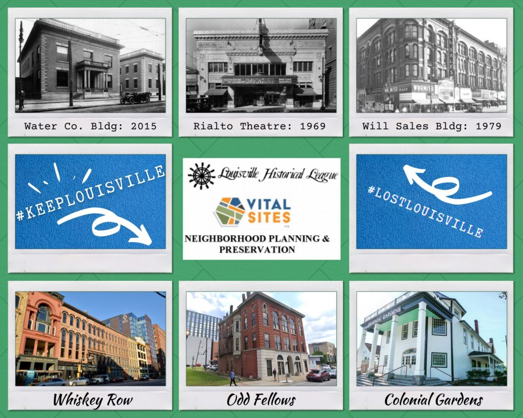 #KEEPLouisville banner showing photographs of 3 demolished buildings and 3 historic buildings in Louisville